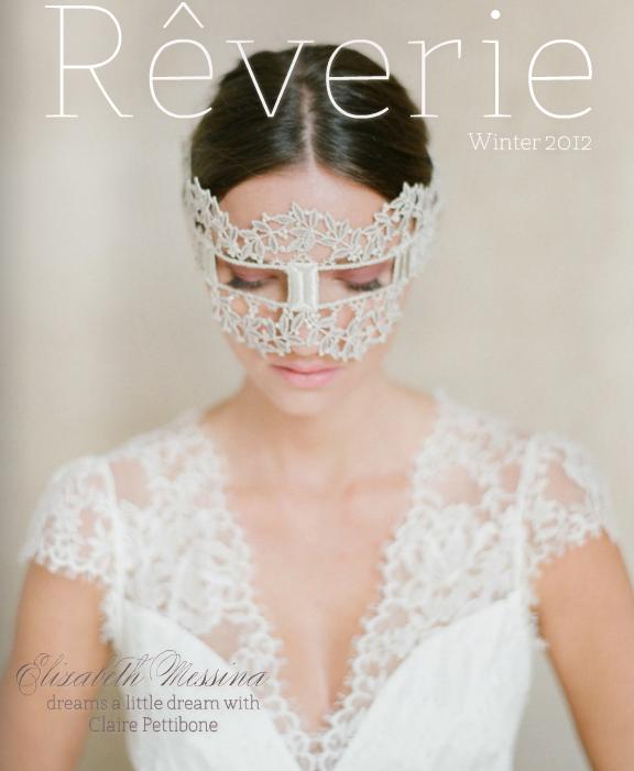 Reverie Magazine, Elizabeth Messina, Claire Pettibone
