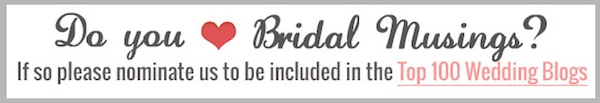 Vote For Bridal Musings Top 100 Wedding Blogs