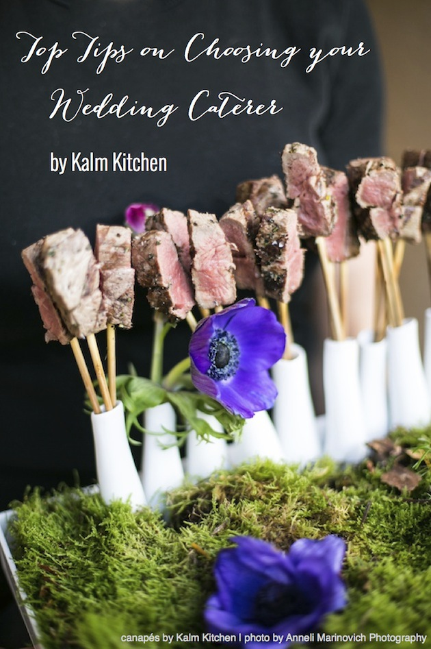 Top tips on choosing your wedding caterer by kalm kitchen for Wedding canape ideas
