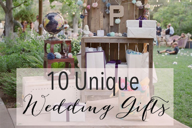 10 Unique Wedding Gifts Bridal Musings