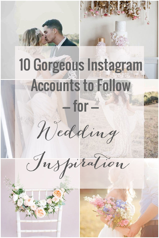 Pin-Bridal-Musings-Top-Ten-Instagrams-Accounts-To-Follow-For-Wedding-Inspiration-Bridal-Musings-Wedding-Blog-3