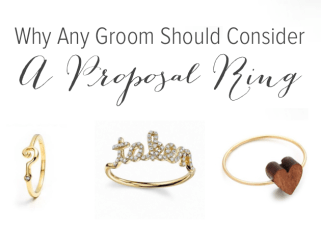 Proposal Rings; Popping the Question Without The Rock