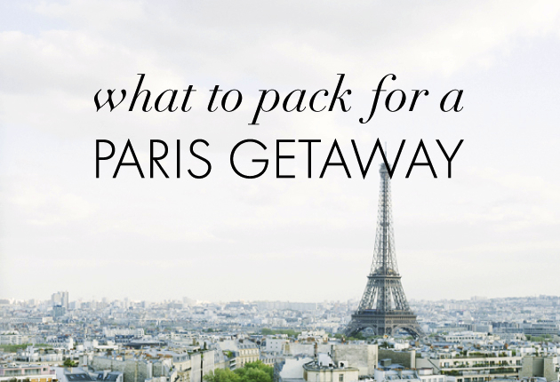 What to Pack for a Paris Getaway - Featured Image